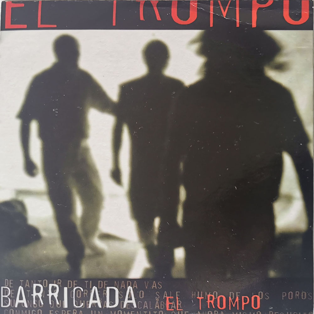 Barricada Single El Trompo