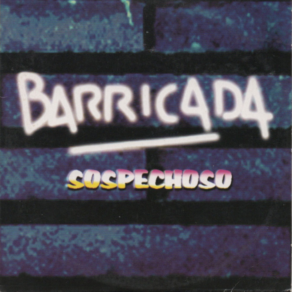 Barricada Single Sospechoso