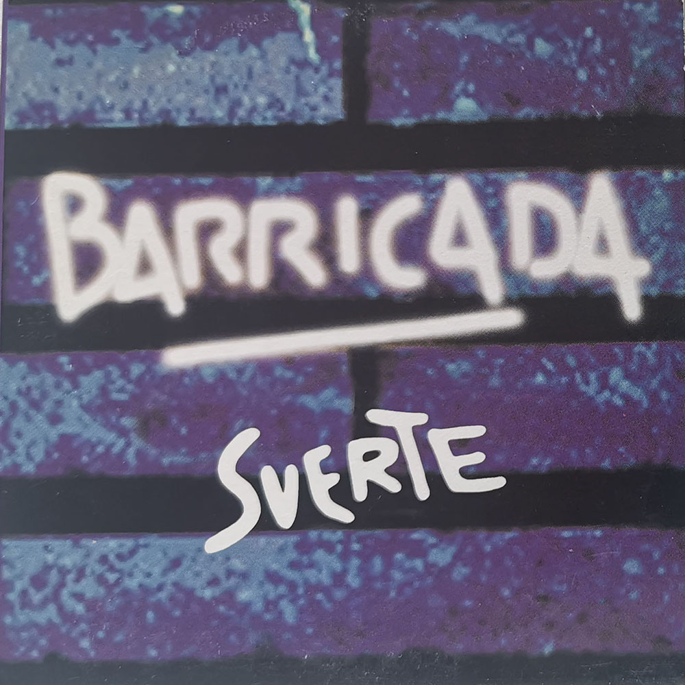 Barricada Single Suerte