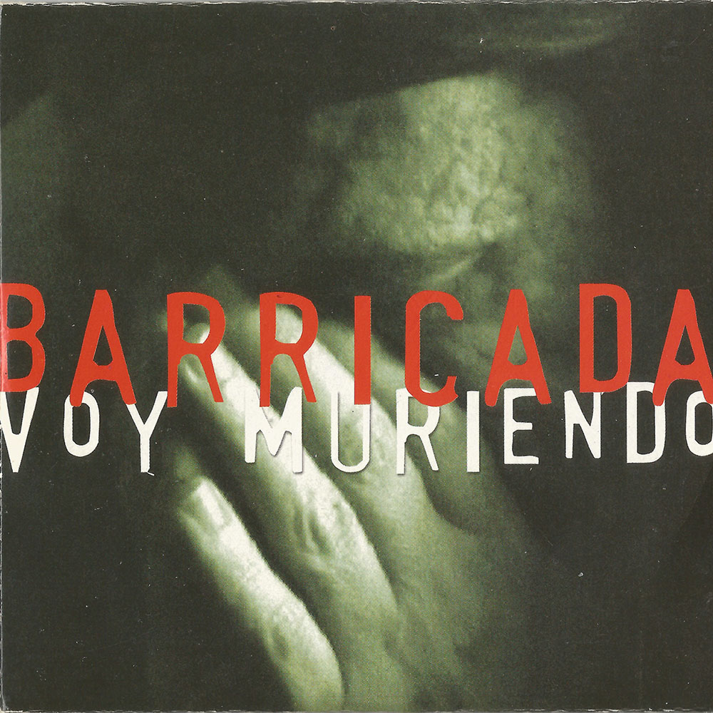 Barricada Single Voy muriendo